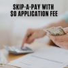 Skip-a-pay. Click for more details.