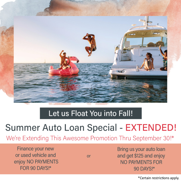 Summer Auto Loan Special- EXTENDED! Click for more details.